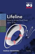 Lifeline - How to Know God From John 3: 16 (Following Jesus (Dayone) Series) Paperback