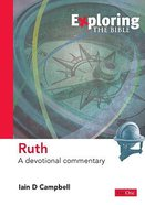 Ruth (Exploring The Bible Series) Paperback