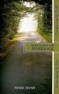 Hope & Help For Marriage Paperback