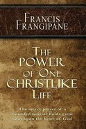 The Power of One Christlike Life Paperback