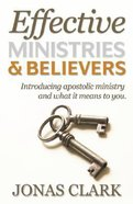 Effective Ministries and Believers Paperback