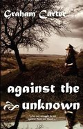 Against the Unknown Paperback