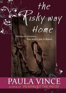 The Risky Way Home Paperback