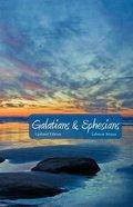 Galatians and Ephesians Paperback