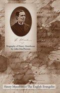 Biography of Henry Moorhouse Paperback