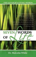Seven Words of Life Paperback