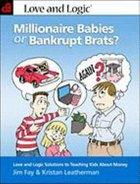Millionaire Babies Or Bankrupt Brats? Paperback