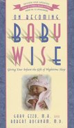 On Becoming Baby Wise (2012 Rev And Edition) Paperback
