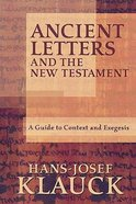 Ancient Letters and the New Testament Paperback