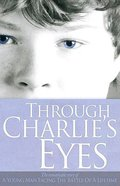 Through Charlie's Eyes Paperback