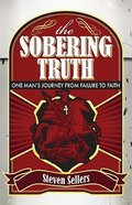 The Sobering Truth Paperback