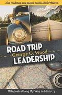 Road Trip Leadership Paperback