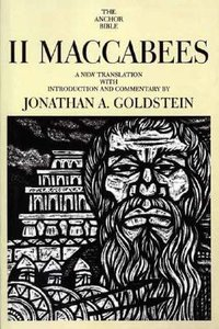 2 Maccabees (Anchor Yale Bible Commentaries Series)