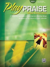Play Praise #05: Most Requested (Music Book)