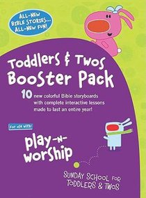 Play-N-Worship Booster Pack: For Toddlers and Twos