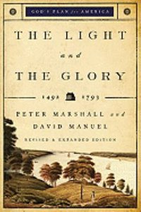 The Light and the Glory (#01 in Gods Plan For America Series)