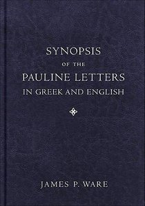 Synopsis of the Pauline Letters in Greek and English