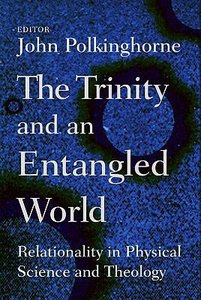 The Trinity and the Entangled World