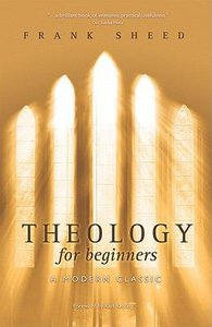 Theology For Beginners (3rd Ed.)