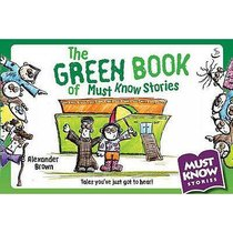 The Green Book of Must Know Stories