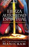 Ejerza Autoridad Espiritual Paperback