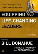 Equipping Life-Changing Leaders (Groups That Grow Series) DVD