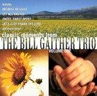 Classic Moments 1 - Bill Gaither Trio CD