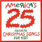 America's 25 Favorite Christmas Songs For Kids CD