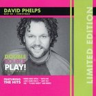 David Phelps: Double Double Play (Limited Edition, Best Of/christmas) CD