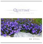 Be Still (Quietime: Your Turn To Unwind Series) CD