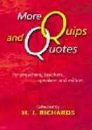 More Quips and Quotes Paperback