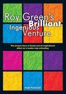 Roy Green's Brilliant Ingenious Adventure Hardback