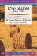 Evangelism, a Way of Life (Lifebuilder Bible Study Series) Paperback