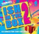 Ish in the Box 2 (4 Cd Set)