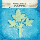 Worship Songs of Faith