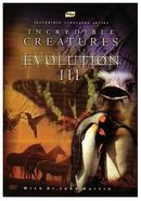 Incredible Creatures That Defy Evolution (Iii) DVD