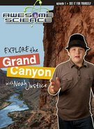 Explore the Grand Canyon (#01 in Awesome Science Series) DVD