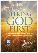 The Joy of Seeking God First
