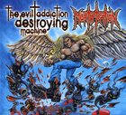 The Evil Addiction Destroying Machine CD
