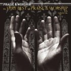 Very Best of Praise and Worship 2