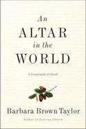 Altar in the World Hardback