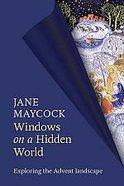 Windows on a Hidden World Paperback