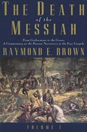 The Death of the Messiah (Vol 1) Paperback