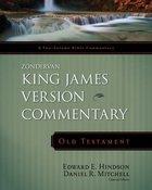 Zondervan King James Version Commentary: Old Testament Hardback