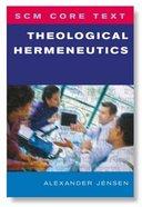 Theological Hermeneutics (Scm Core Texts Series) Paperback