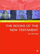 Scm Study Guide: Books of the New Testament (Scm Studyguide Series) Paperback