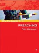 Scm Study Guide: Preaching (Scm Studyguide Series) Paperback