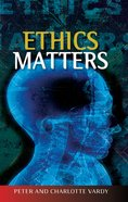 Ethics Matters: The Puzzle of Moral Philosophy Paperback
