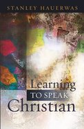 Learning to Speak Christian Paperback