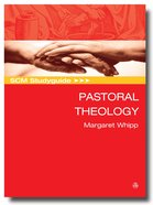 Scm Study Guide: Pastoral Theology (Scm Studyguide Series)
